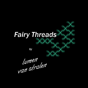 'Fairy Threads' – Lumen van Stralen
