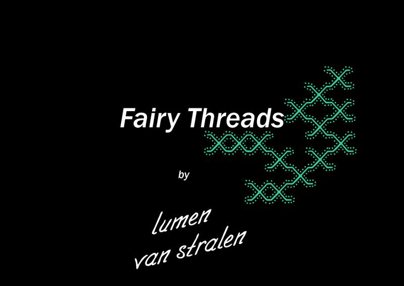 Fairy Threads - Lumen van Stralen-800px